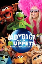 Lady Gaga and the Muppets Holiday Spectacular
