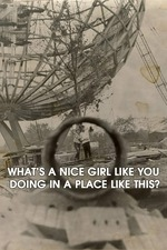 What's a Nice Girl Like You Doing in a Place Like This?