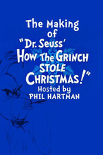 The Making of Dr. Seuss' 'How the Grinch Stole Christmas!'