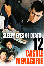 Sleepy Eyes of Death 12: Castle Menagerie