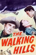 The Walking Hills
