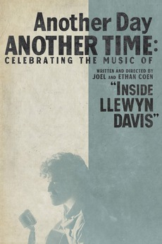 "Another Day, Another Time: Celebrating the Music of ""Inside Llewyn Davis"""