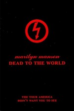 Marilyn Manson: Dead To The World