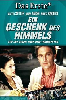 Ein Geschenk Des Himmels 2005 Directed By Olaf Kreinsen
