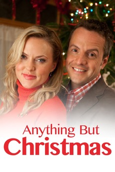 anything but christmas 2012 directed by allan harmon reviews film cast letterboxd