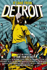 It Came From Detroit