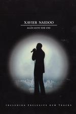 Xavier Naidoo - Alles Gute vor uns