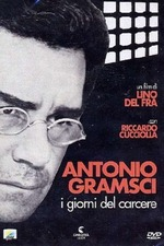 Antonio Gramsci: The Days of Prison