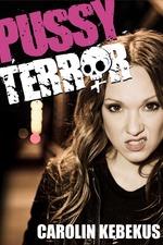 Carolin Kebekus: Pussy Terror