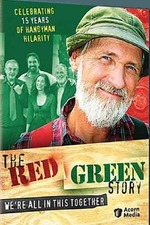 The Red Green Story: We're All in This Together