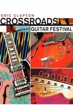 Eric Clapton's Crossroads Guitar Festival 2004
