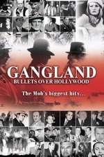 Gangland: Bullets over Hollywood
