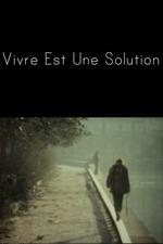 Vivre est une solution