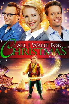 All I Want For Christmas Movie.All I Want For Christmas 2013 Directed By Fred Olen Ray