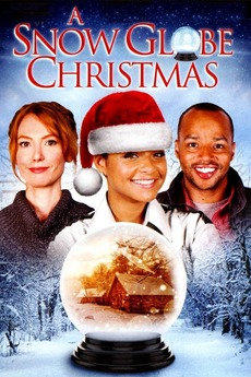 Will It Snow For Christmas Cast.A Snow Globe Christmas 2013 Directed By Jodi Binstock