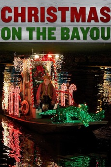 christmas on the bayou 2013 directed by leslie hope reviews film cast letterboxd - Christmas On The Bayou Cast