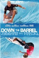 Down the Barrel