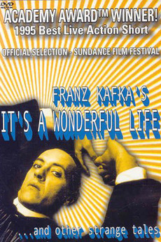 Franz Kafkas Its A Wonderful Life 1995 Directed By Peter Capaldi
