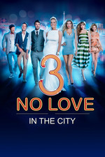 No Love in the City 3