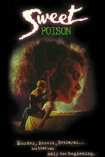 Sweet Poison