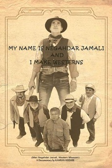 My Name Is Negahdar Jamali and I Make Westerns