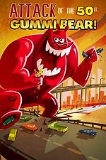 Attack of the 50-foot Gummi Bear