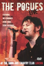 The Pogues: Live at the Town and Country Club London