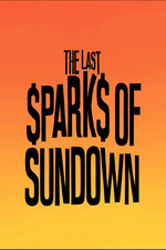 The Last Sparks of Sundown