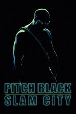 Pitch Black: Slam City