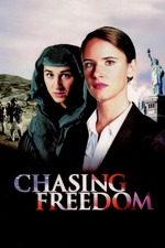 Chasing Freedom