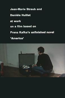 Jean-Marie Straub and Danièle Huillet at Work on a Film Based on Franz Kafka's Amerika