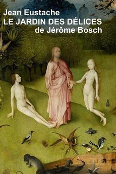 Hieronymous Bosch's Garden of Delights