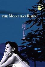 The Moon Has Risen