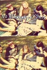 No Alternative Girls