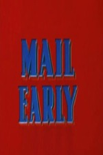 Mail Early