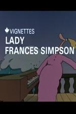 Canada Vignettes: Lady Frances Simpson