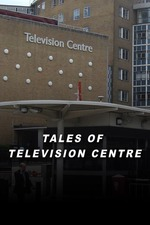 Tales of Television Centre