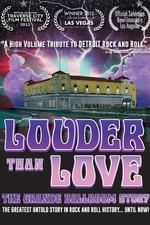Louder Than Love: The Grande Ballroom Story