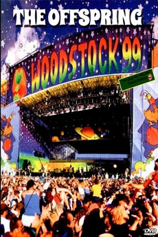 The Offspring - Live at Woodstock '99 (1999) • Reviews, film + cast