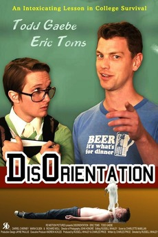 Disorientation 2012 Directed By Russell Whaley Reviews