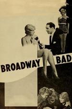 Broadway Bad