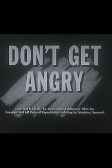 Dont Get Angry 1953 Reviews Film Cast Letterboxd