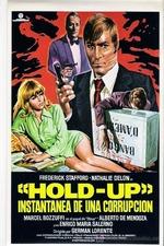 Hold-Up, instantánea de una corrupción