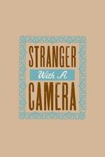 Stranger with a Camera