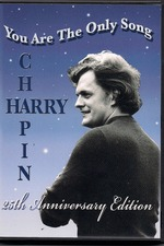 Harry Chapin: You Are the Only Song