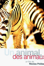 Filmplakat Un animal, des animaux, 1994