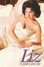 Liz: The Elizabeth Taylor Story