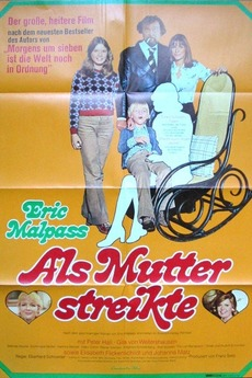 Als Mutter streikte
