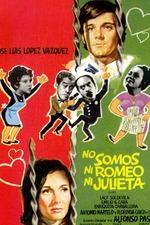 No somos ni Romeo ni Julieta
