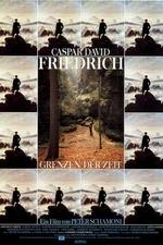 Caspar David Friedrich – Grenzen der Zeit